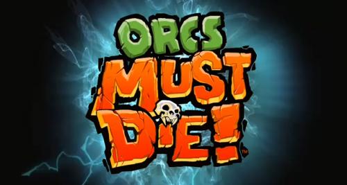 Orcs Must die