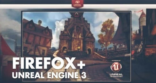 Firefox Unreal Engine 3